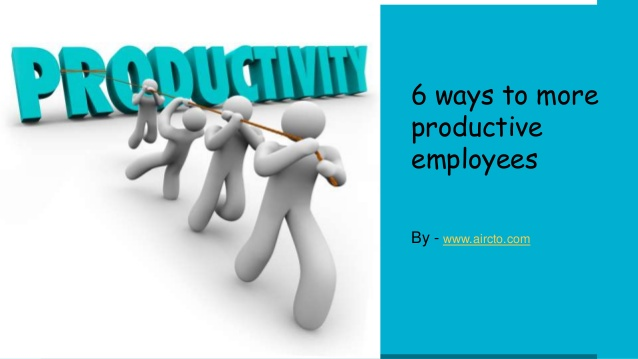 Proven Tactics to Increase Workers Productivity (14 Non-Financial Incentives)